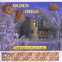 Golden Bough | Christmas in a Celtic Land