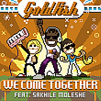 Goldfish | We Come Together (Remix) - Single