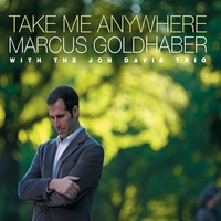 Marcus Goldhaber | Take Me Anywhere