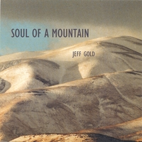 Jeff Gold | Soul of a Mountain