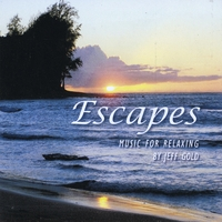 Jeff Gold | Escapes - Music for Relaxing