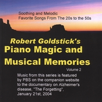 Robert Goldstick | Piano Magic and Musical Memories, Vol. 2