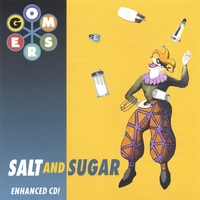The Gomers | Salt And Sugar