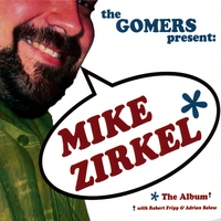 The Gomers | Mike Zirkel The Album