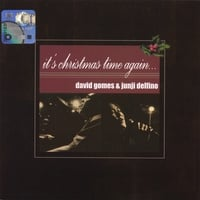 David Gomes & Junji Delfino | It's Christmas Time Again
