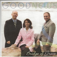 Good News | Bridge of Grace