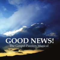 Michelle Crenshaw & The Good News Ensemble Cast | Good News! (The Gospel Passion Musical)