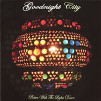 GoodNight City | Better With The Lights Down