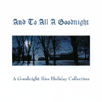 Christmas - And To All A Goodnight | And To All A Goodnight