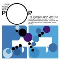 Gordon Beck Quartet | Experiments With Pops