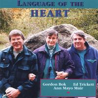 Gordon Bok, Ed Trickett, Ann Mayo Muir | Language of the Heart