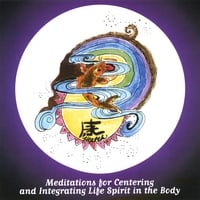 Tom Cratsley & Rob Gordon | Meditations for Centering and Integrating Life Spirit in the Body