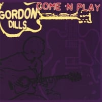 Gordon Dills | Come 'n Play
