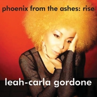 Leah-Carla Gordone | Phoenix From The Ashes: Rise