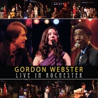Gordon Webster | Live in Rochester