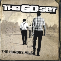The Go Set | The Hungry Mile