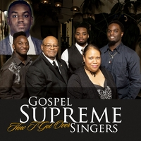 Gospel Supreme Singers | How I Got Over