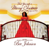 Bev Johnson | Have Yourself a Merry Christmas With a Little Jazz and Love