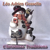 Leo Adrien Gosselin | Christmas Traditions