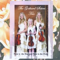The Gothard Sisters | Now is the Hour
