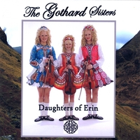 The Gothard Sisters | Daughters of Erin