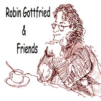 Robin Gottfried | Robin Gottfried & Friends