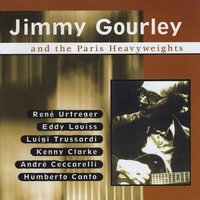 Jimmy Gourley | And the Paris Heavyweights