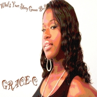 Grace-C | What's Your Story Gonna Be?