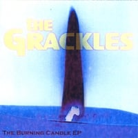 The Grackles | The Burning Candle EP