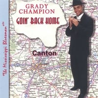 Grady Champion | Goin' Back Home