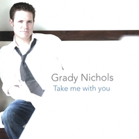 Grady Nichols | Take Me With You