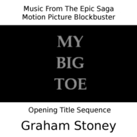Graham Stoney | My Big Toe: Opening Title Sequence