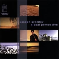 Joseph Gramley | Global Percussion