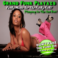 Grand Funk Playazs | Playing in the Sex Box