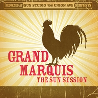 Grand Marquis | The Sun Session