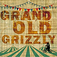 Grand Old Grizzly | Grand Old Grizzly