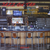 GRAND RAPIDS JAZZ ORCHESTRA | JAZZ ON TAP