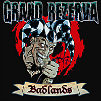 Grand Rezerva | Badlands