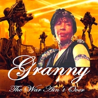 Granny | The War Ain't Over
