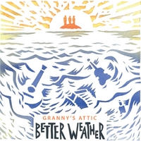 Granny's Attic | Better Weather
