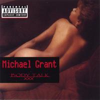 Michael Grant | Body Talk  XXX