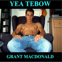 Grant MacDonald | Yea Tebow