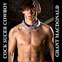 Grant Macdonald | Cock Sucer Cowboy (French)