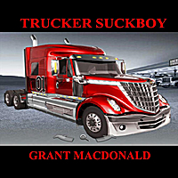 Grant Macdonald | Trucker Suckboy