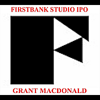 Grant Macdonald | Firstbank Studio  I P O