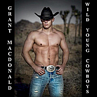 Grant Macdonald | Wild Young Cowboys