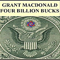 Grant Macdonald | Four Billion Bucks