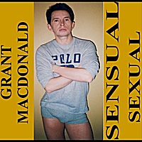 Grant Macdonald | Sensual Sexual