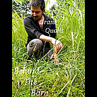 Grant Qualls | Behind the Barn