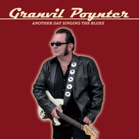 Granvil Poynter | Another Day Singing the Blues